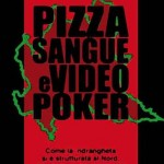 Pizza Sangue E videopoker